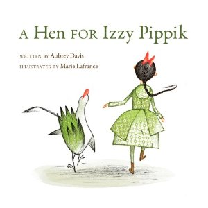 Storytime: A hen for Izzy Pippik
